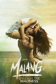 Malang (2020) HD Watch & Download
