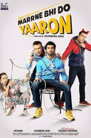 Marne Bhi Do Yaaron (2019) HD Watch & Download
