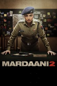 Mardaani 2 (2019) HD Watch & Download