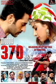 Mudda 370 J&K HD Watch Online