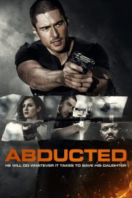 Abducted (2020) Hindi Dubbed HD