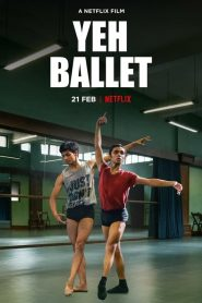 Yeh Ballet (2020) HD Watch & Download