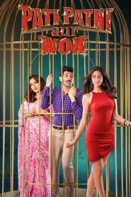 Pati Patni Aur Woh (2019) HD Watch & Download