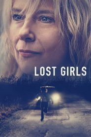 Lost Girls HD Hindi Dubbed Watch Online