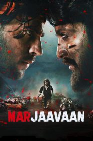 Marjaavaan (2019) HD Watch & Download