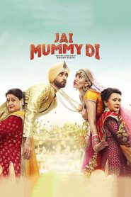Jai Mummy Di (2020) Hindi HD Watch Online