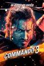 Commando 3 HD Movie