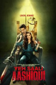Yeh Saali Aashiqui HD Watch Online & Download