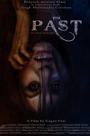 The Past (2018) HD Full Movie Watch Online