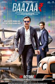 Baazaar (2018) HD Full Movie Watch Online