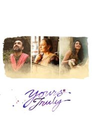 Yours Truly (2018) HD Full Movie Watch Online
