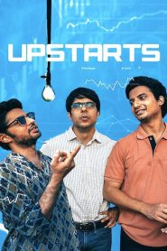 Upstarts (2019) HD Print Full Movie Watch Online