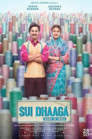 Sui Dhaaga – Made in India (2018) HD Full Movie Watch Online