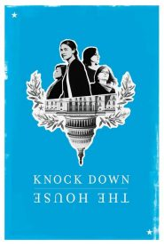 Knock Down the House (2019) HD Full Movie Watch Online