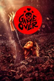 Game Over (2019) HD Full Movie Watch Online