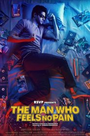 The Man Who Feels No Pain (2019) HD Full Movie Watch Online