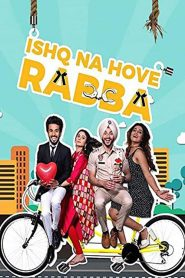 Ishq Na Hove Rabba (2018) HD Full Movie Watch Online